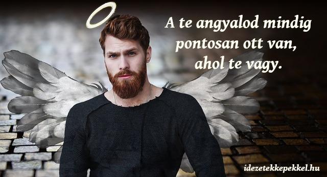 angyal idézet, ott van