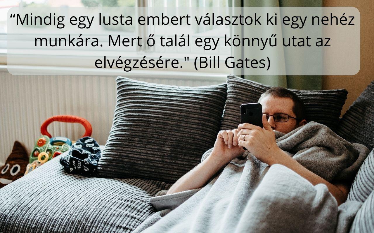 Bill Gates idézet, lusta ember