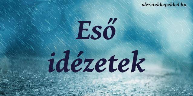 eső idézetek