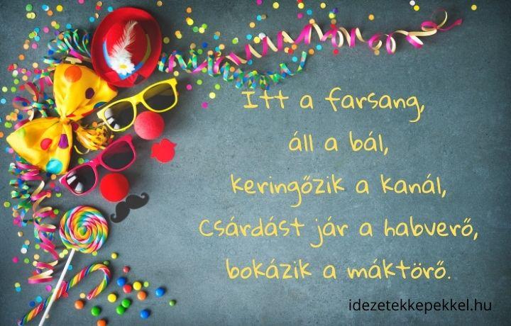 farsangi idézet, itt a farsang áll a bál