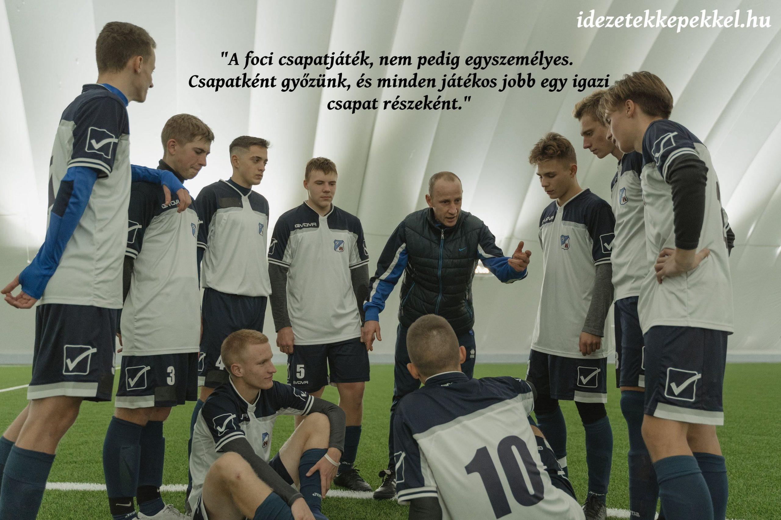 focis idézet, csapat
