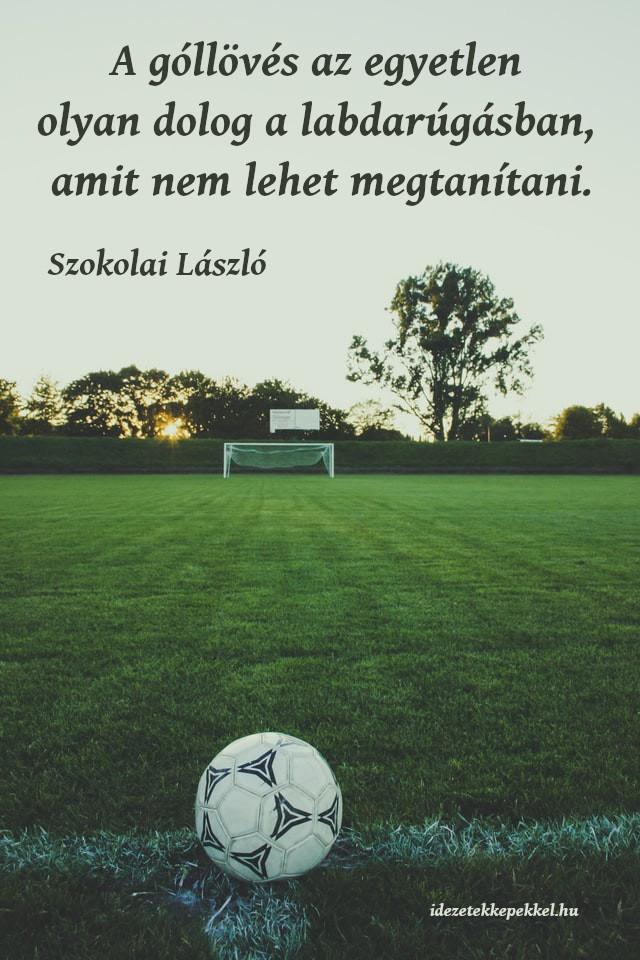 focis idézet, góllövés
