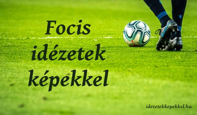 focis idézetek képekkel