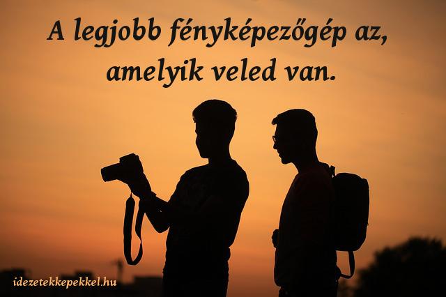 fotós idézet, legjobb fényképezőgép