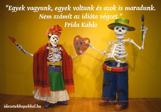 Frida Kahlo idézet végzet