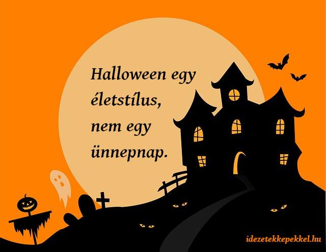 halloween idézet, halloween egy életstílus