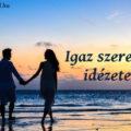 igaz szerelem idézetek