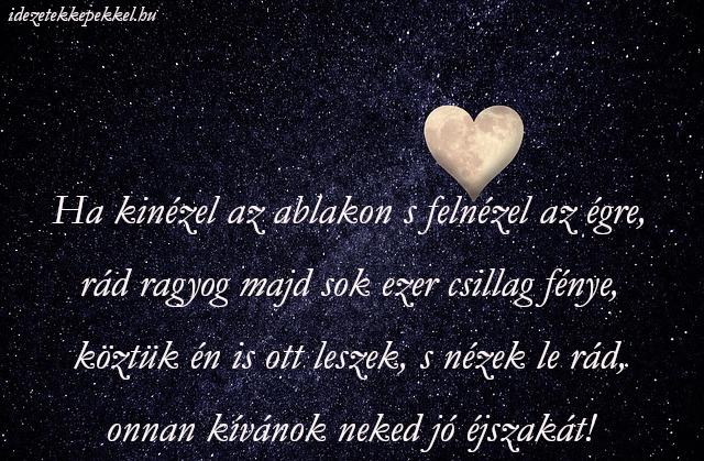 szép álmokat szerelmem idézetek Szerelmes jó éjt idézetek   Idézetek Képekkel