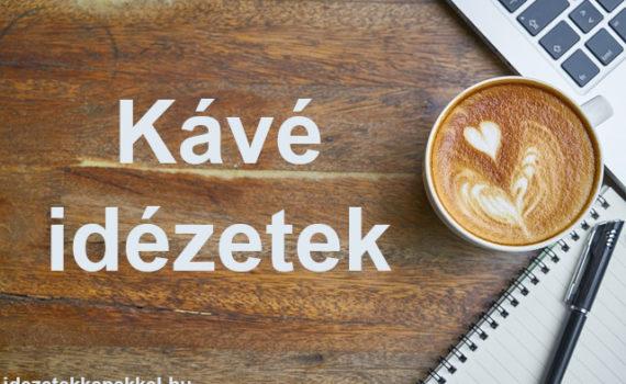 kávé idézetek