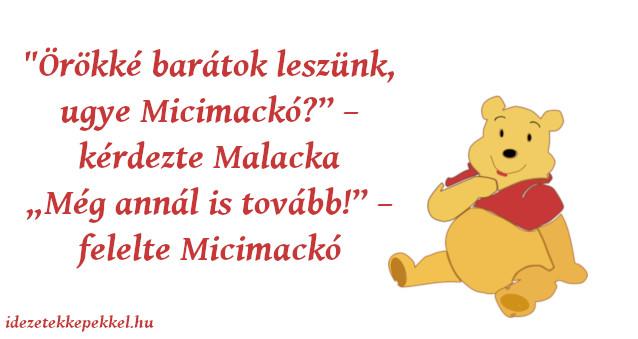 micimackó idézetek szeretet Micimackó idézetek   Idézetek Képekkel