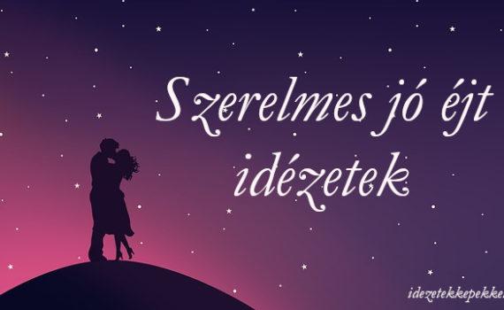 szerelmes jó éjt idézetek