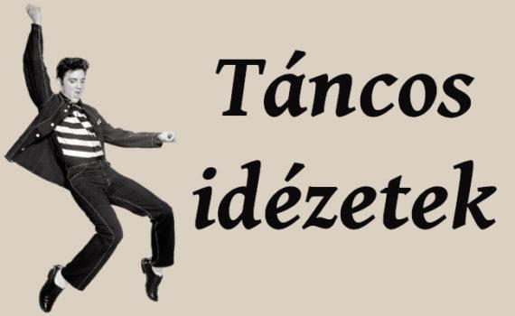 táncos idézetek, Elvis