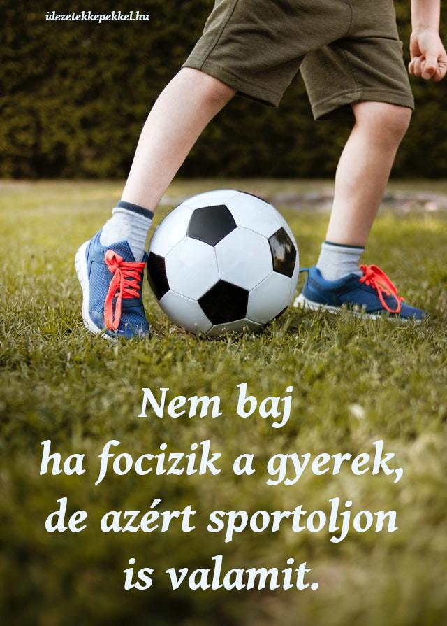 vicces focis idézet, sportoljon a gyerek
