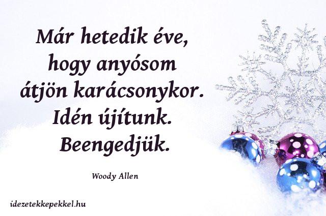 vicces karácsonyi idézet, Woody Allen